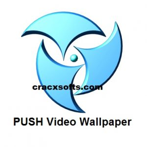Push Video Wallpaper 4.33 Full Crack
